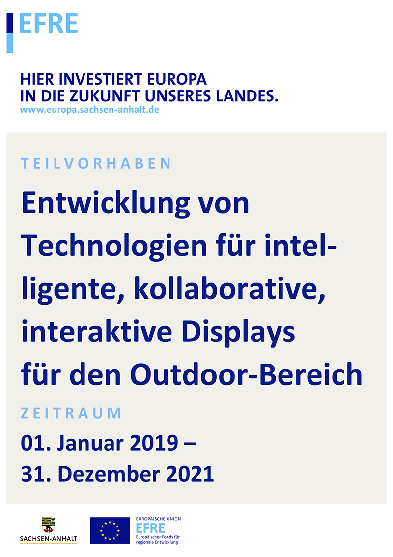 Sub-project: Development of technologies for intelligent, collaborative, interactive displays for outdoor use